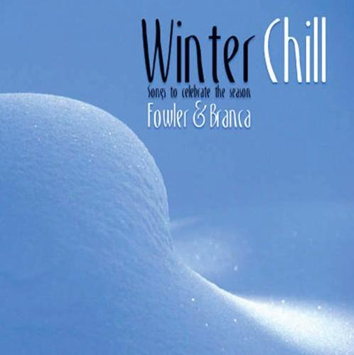 Fowler & Branca: Winter Chill